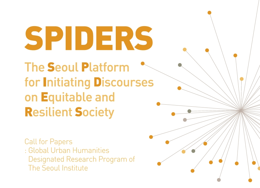 The Seoul Platform for Initiating Discourses on Equitable and Resilient Society(SPIDERS)